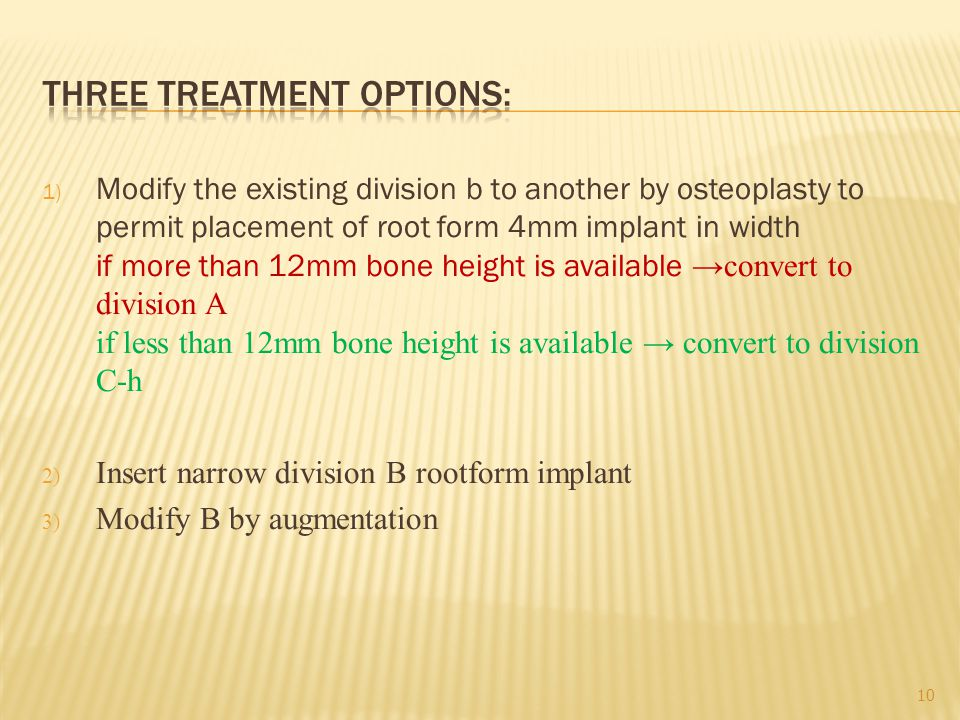 Three treatment options: