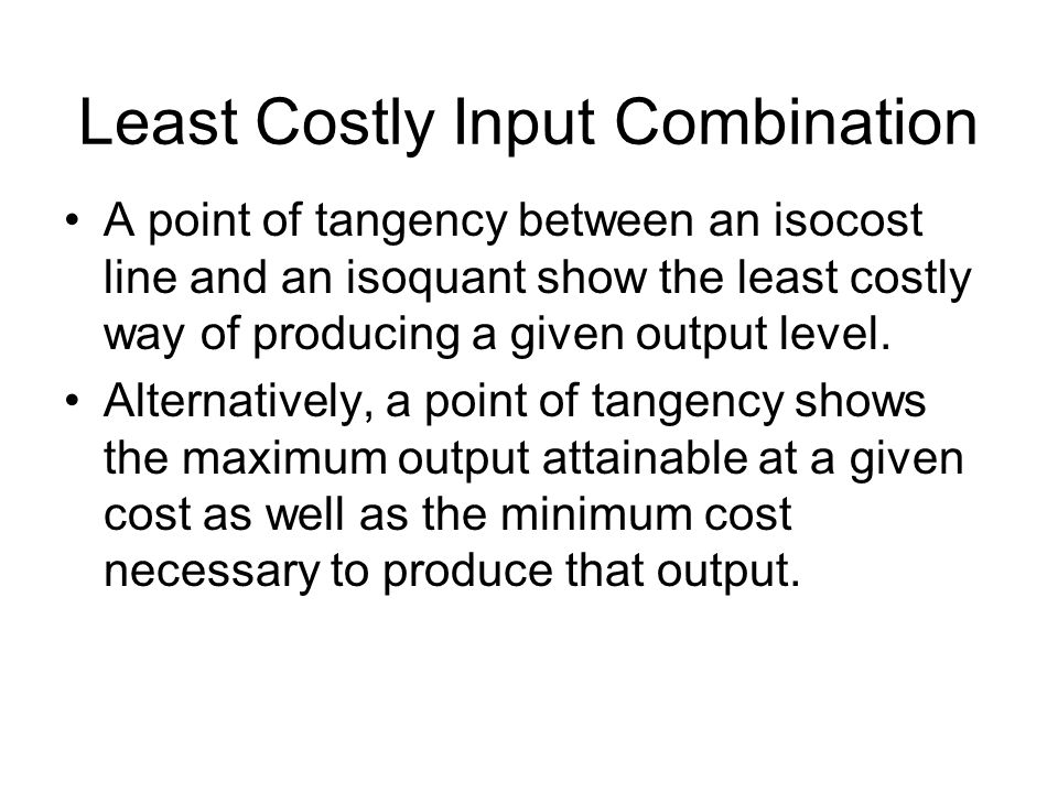 Least Costly Input Combination