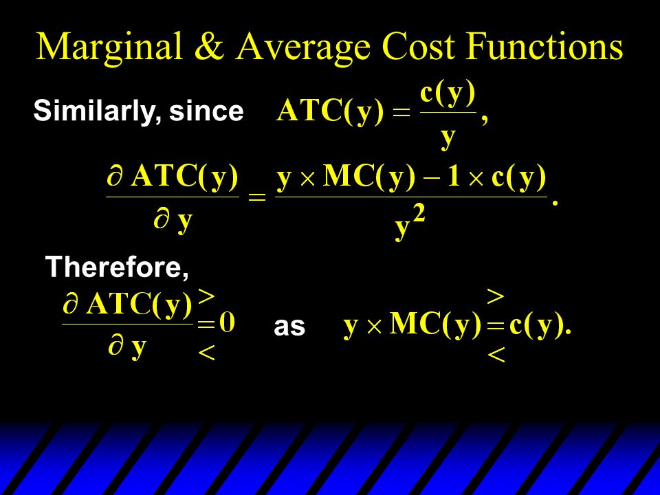 Marginal & Average Cost Functions