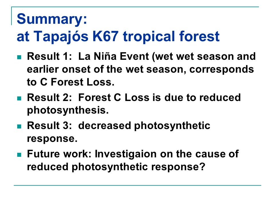 Summary: at Tapajós K67 tropical forest