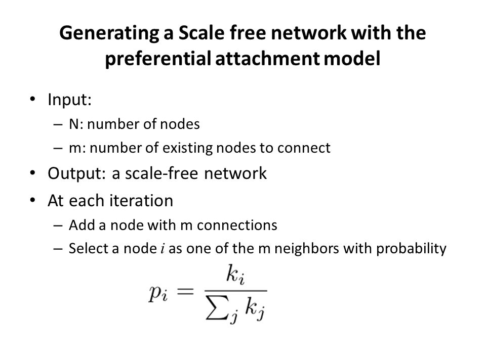 Generating a Scale free network with the preferential attachment model