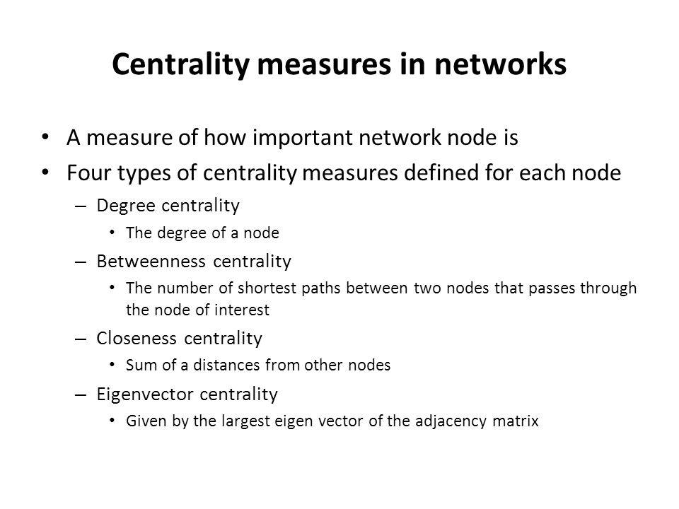 Centrality measures in networks