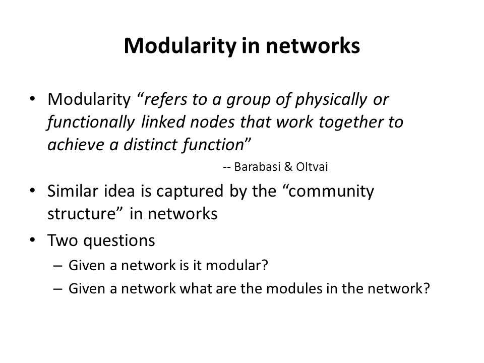 Modularity in networks