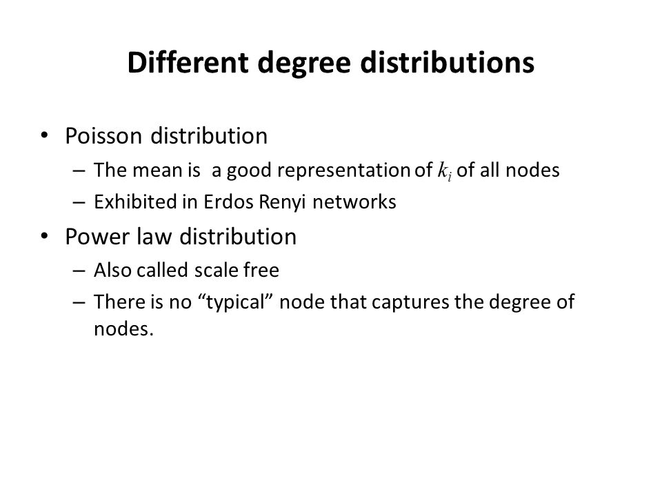 Different degree distributions