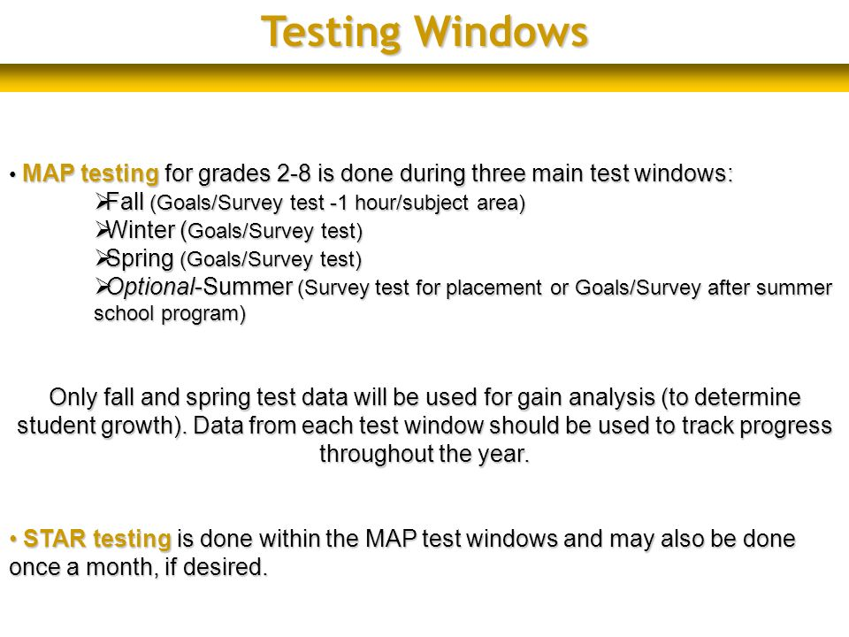Testing Windows Fall (Goals/Survey test -1 hour/subject area)