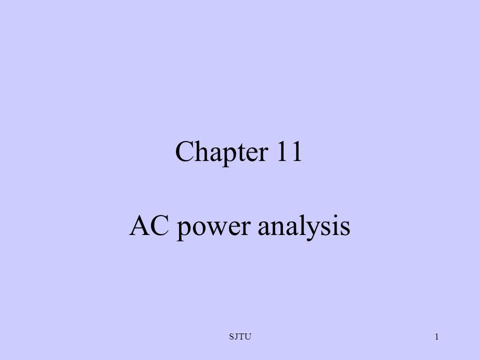 Chapter 11 AC power analysis SJTU