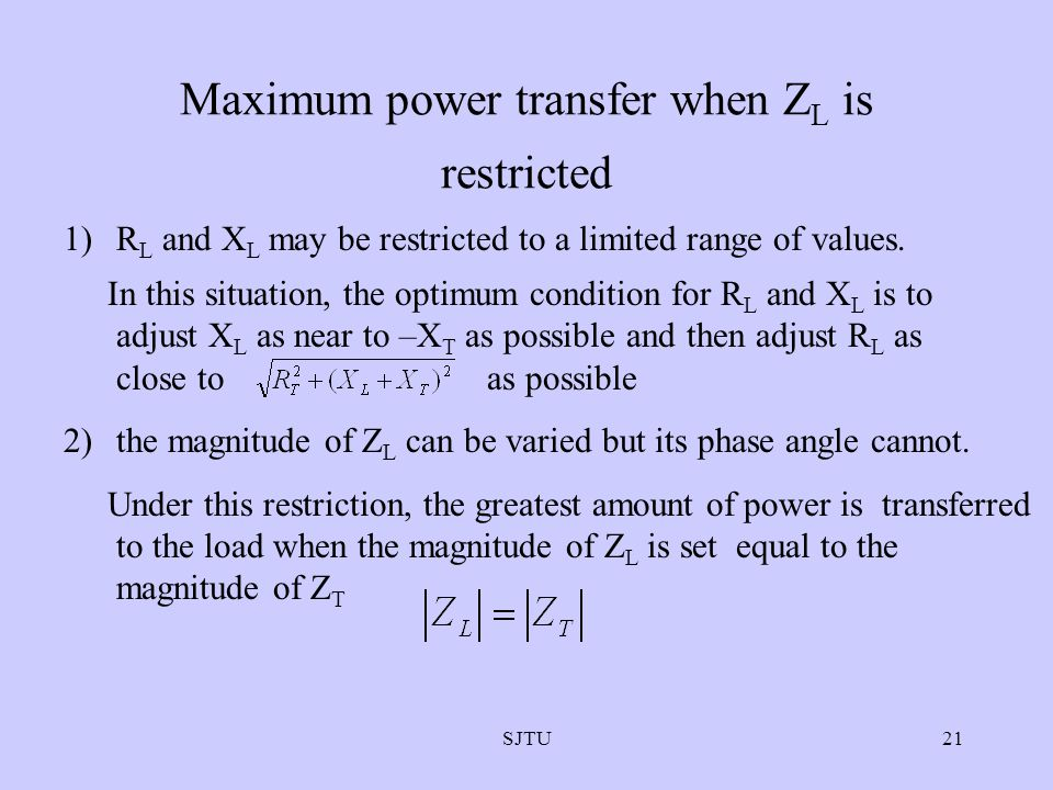 Maximum power transfer when ZL is restricted
