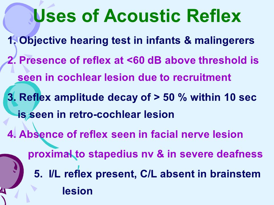 Uses of Acoustic Reflex