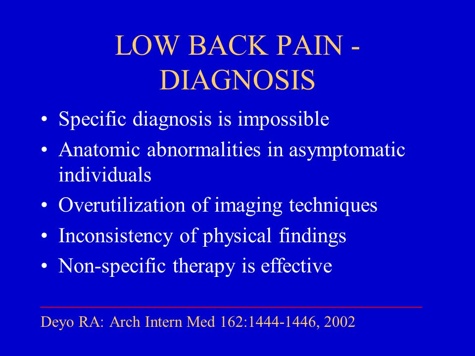 LOW BACK PAIN - DIAGNOSIS