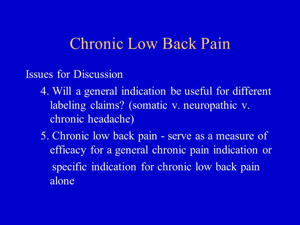 Chronic Low Back Pain Issues for Discussion