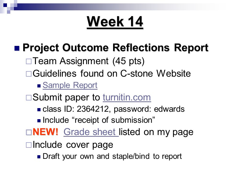 Week 14 Project Outcome Reflections Report Team Assignment (45 pts)