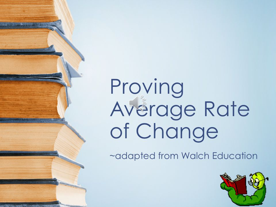 Proving Average Rate of Change