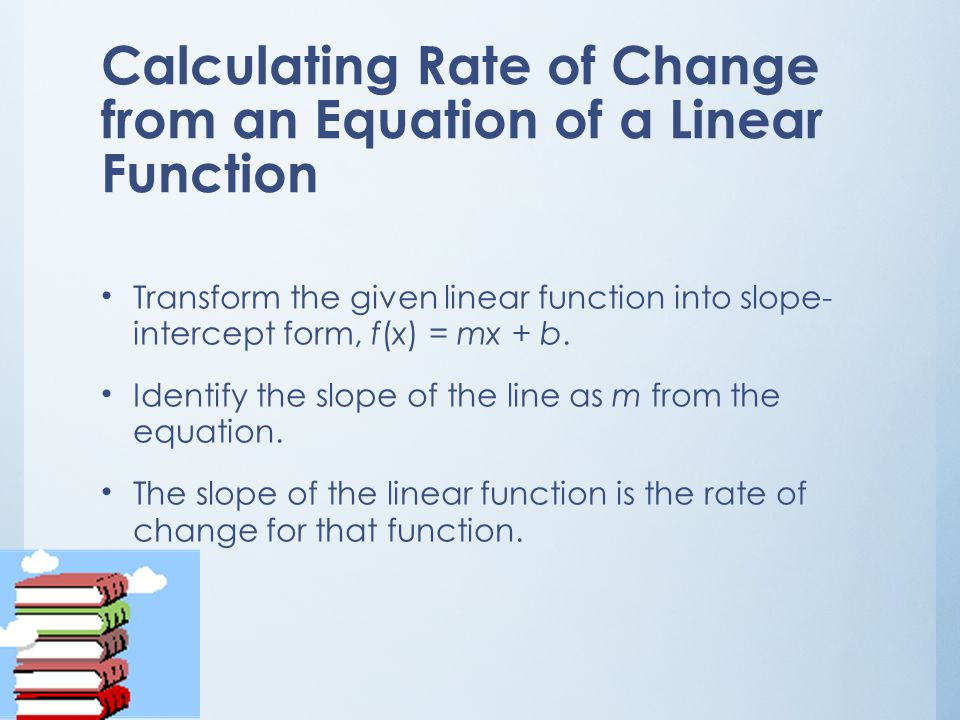 Calculating Rate of Change from an Equation of a Linear Function