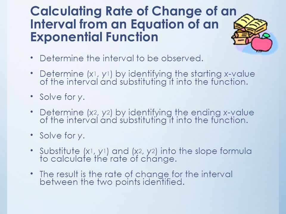Calculating Rate of Change of an Interval from an Equation of an Exponential Function