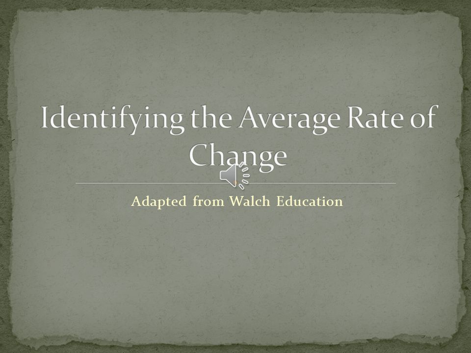 Identifying the Average Rate of Change