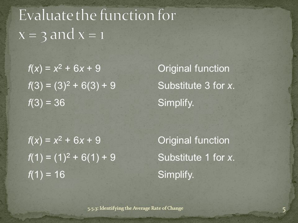 Evaluate the function for x = 3 and x = 1
