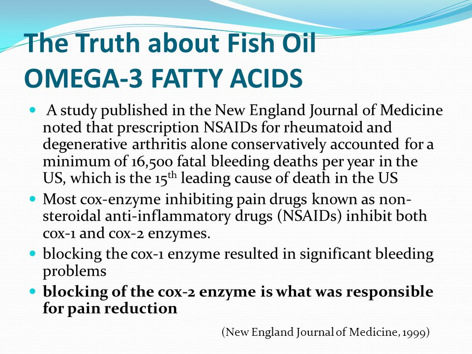 The Truth about Fish Oil OMEGA-3 FATTY ACIDS