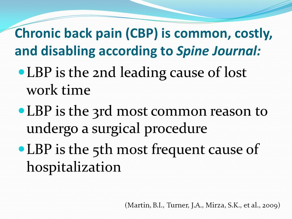 LBP is the 2nd leading cause of lost work time