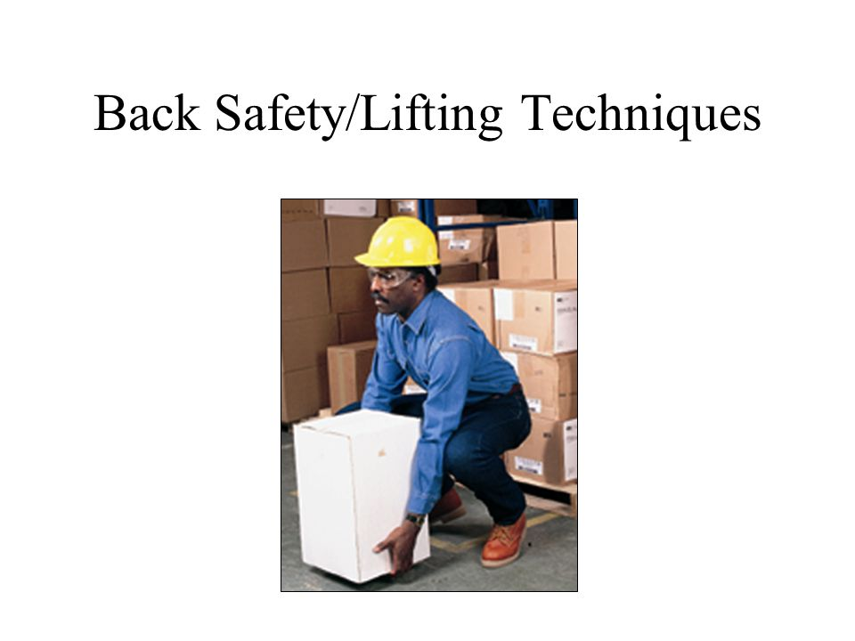 Back Safety/Lifting Techniques