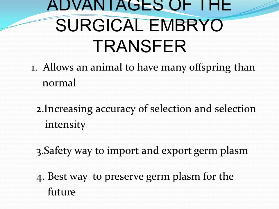 ADVANTAGES OF THE SURGICAL EMBRYO TRANSFER