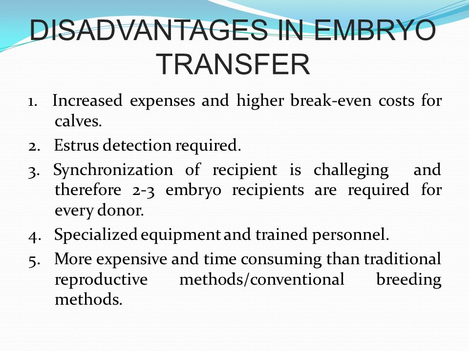 DISADVANTAGES IN EMBRYO TRANSFER
