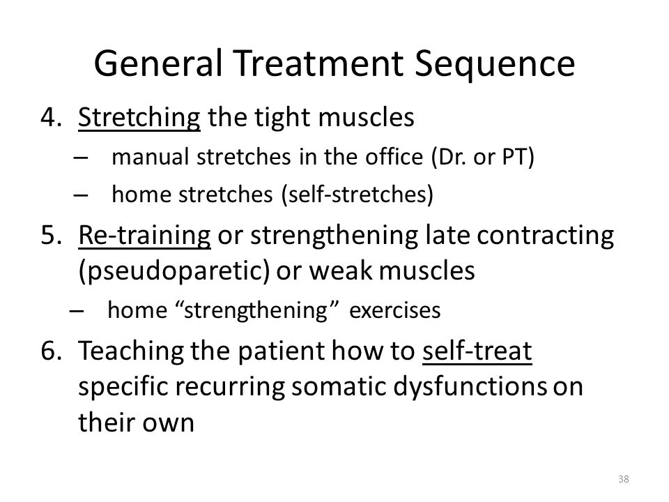 General Treatment Sequence