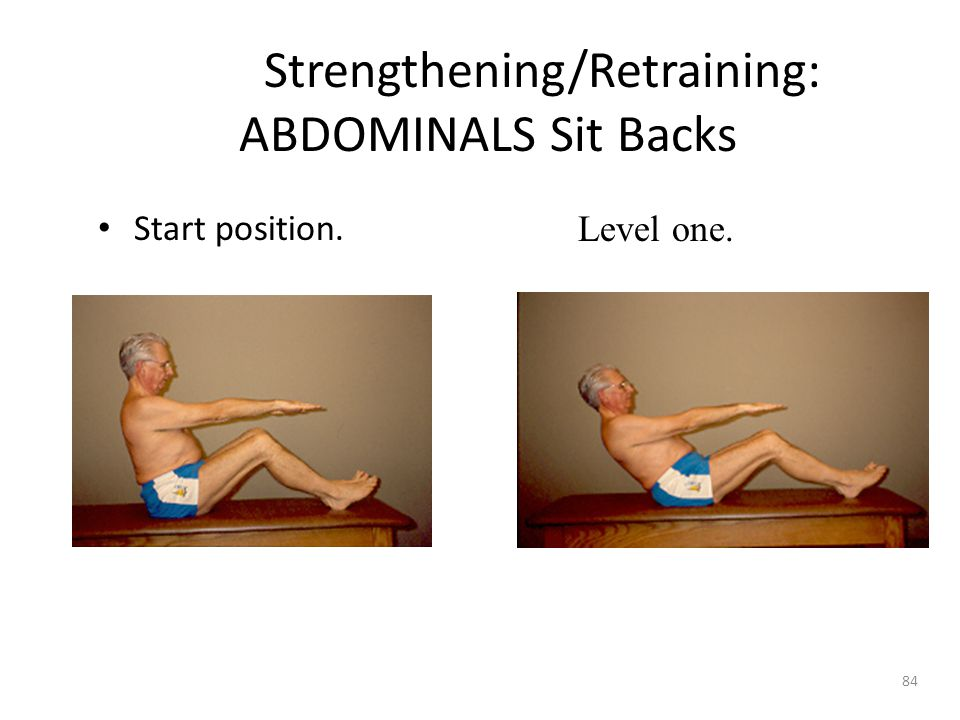 Strengthening/Retraining: ABDOMINALS Sit Backs