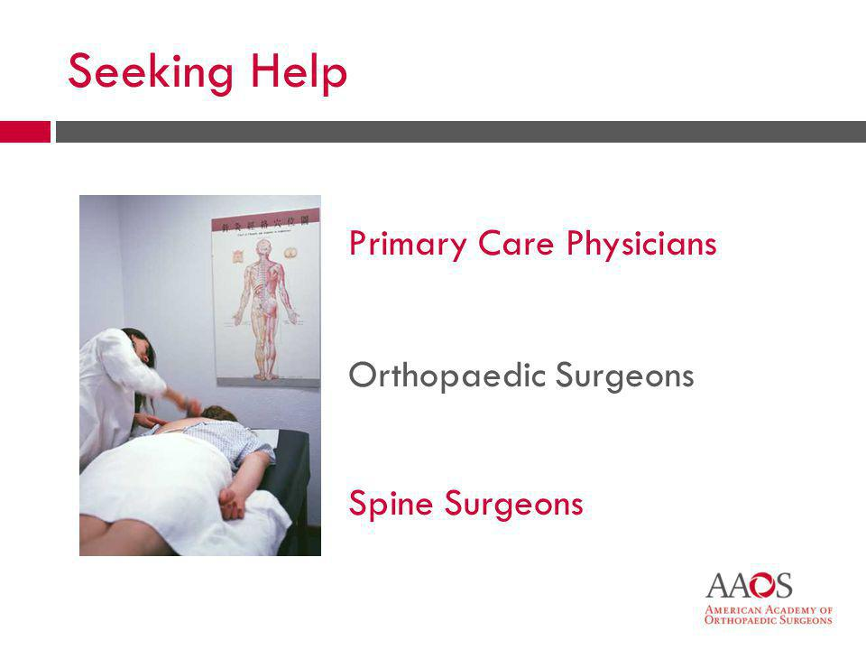 Seeking Help Primary Care Physicians Orthopaedic Surgeons