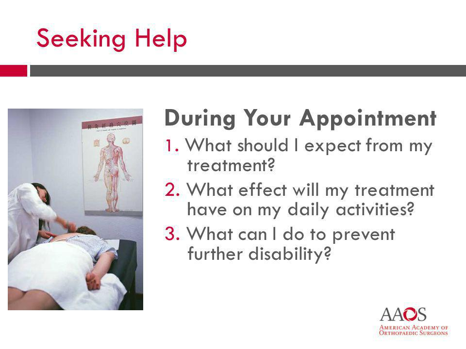 Seeking Help During Your Appointment
