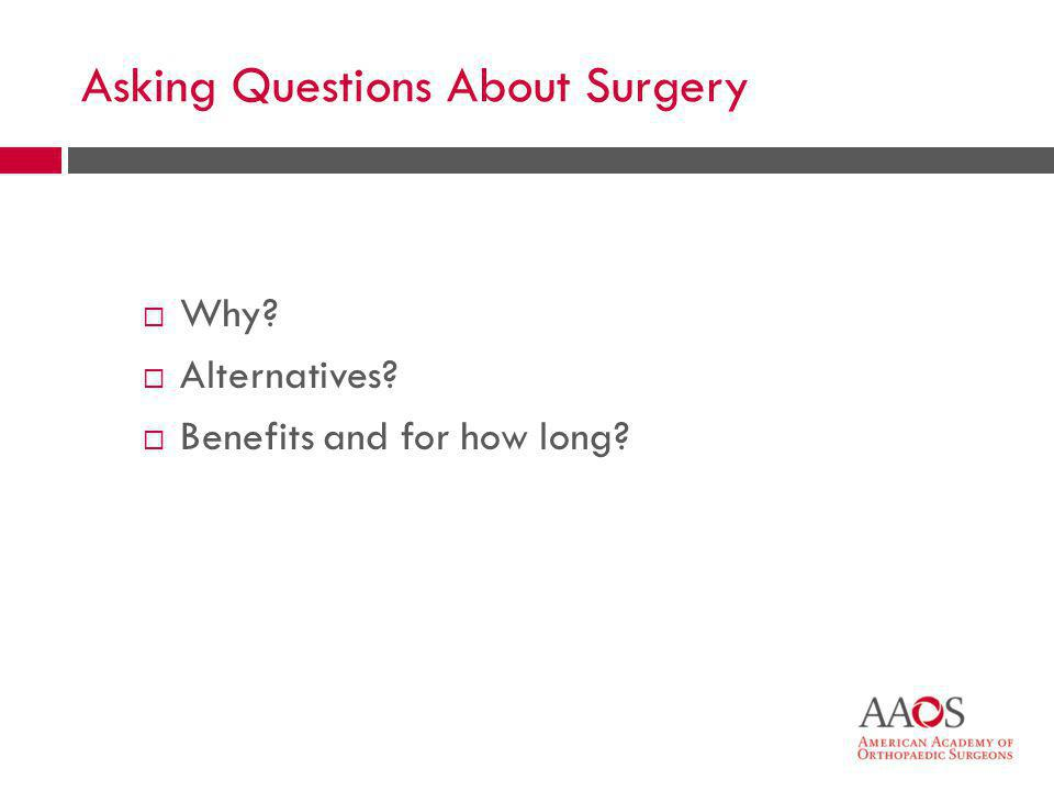 Asking Questions About Surgery