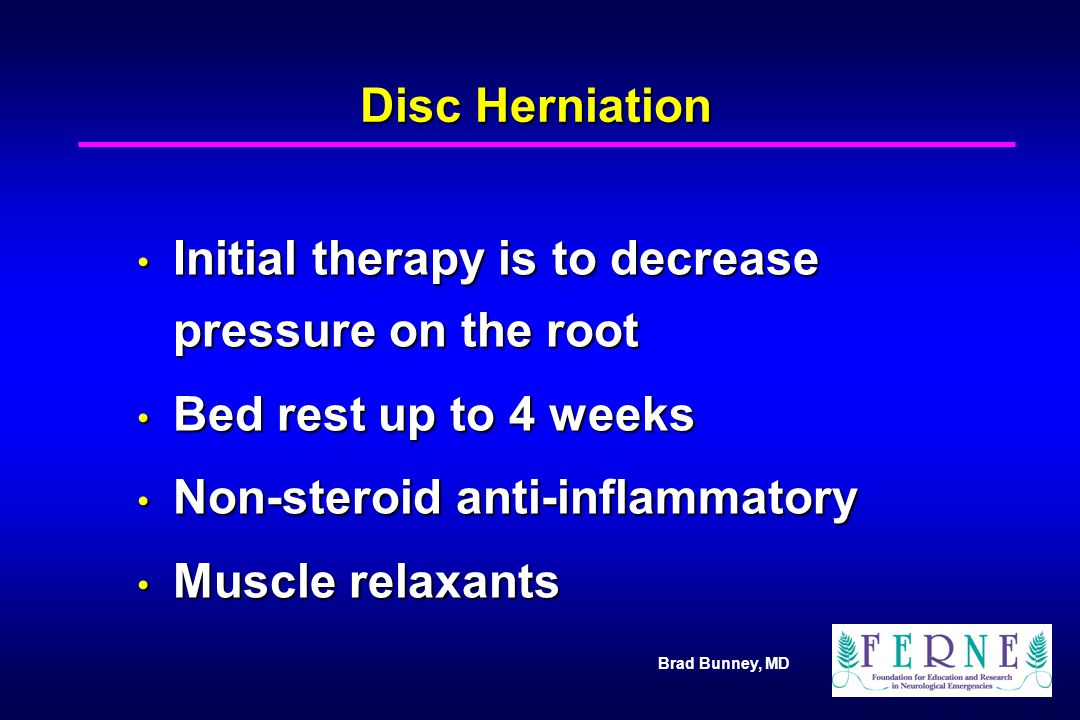Initial therapy is to decrease pressure on the root