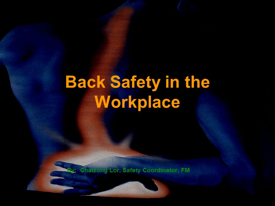 Back Safety in the Workplace