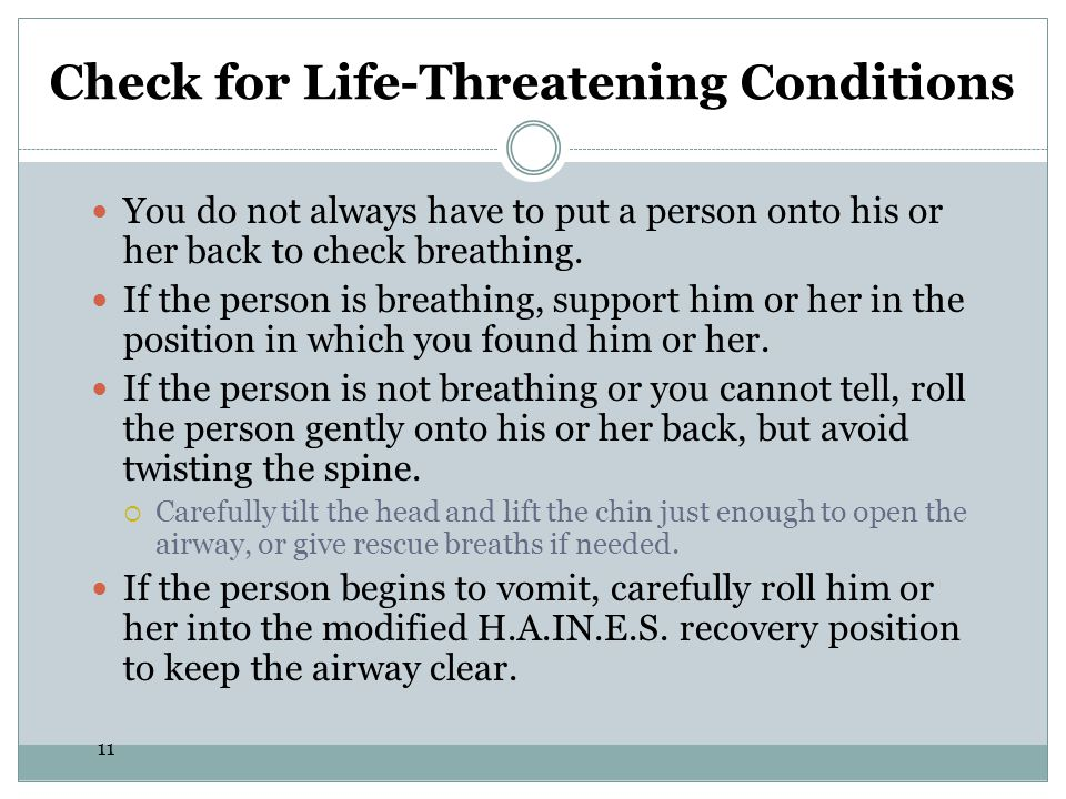 Check for Life-Threatening Conditions