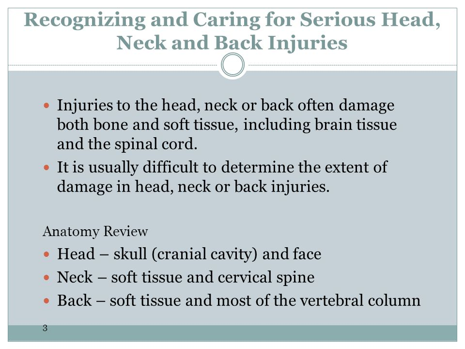 Recognizing and Caring for Serious Head, Neck and Back Injuries