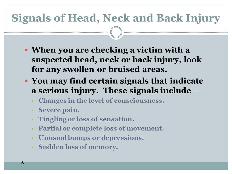 Signals of Head, Neck and Back Injury