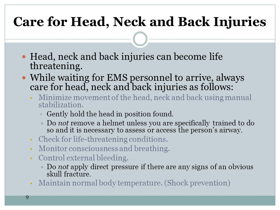 Care for Head, Neck and Back Injuries