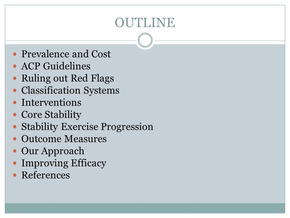OUTLINE Prevalence and Cost ACP Guidelines Ruling out Red Flags