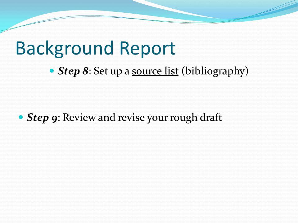 Step 8: Set up a source list (bibliography)