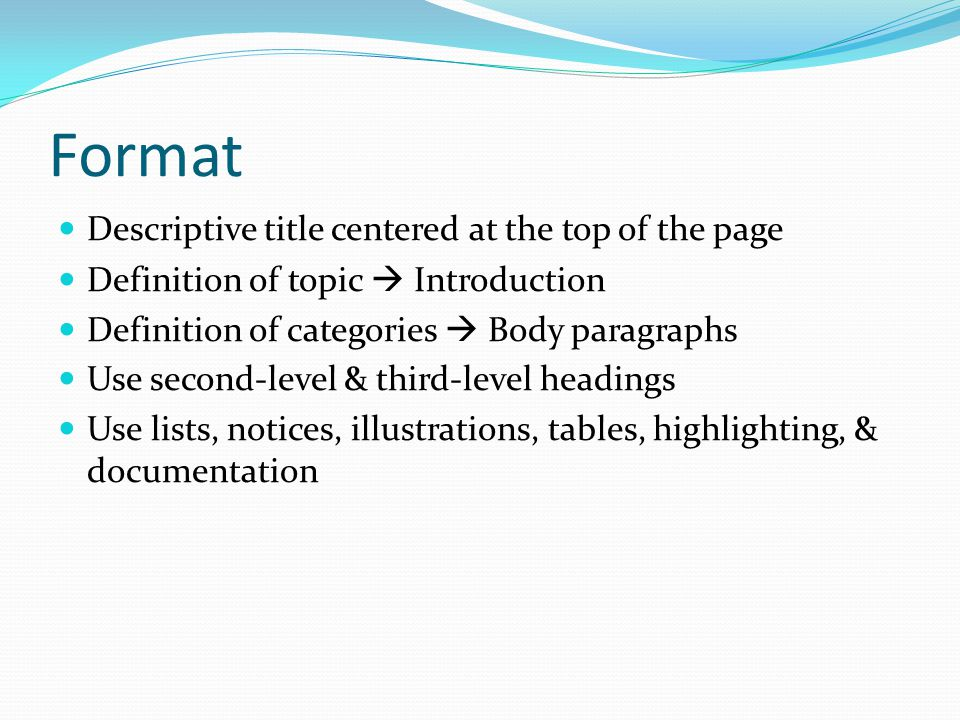 Format Descriptive title centered at the top of the page