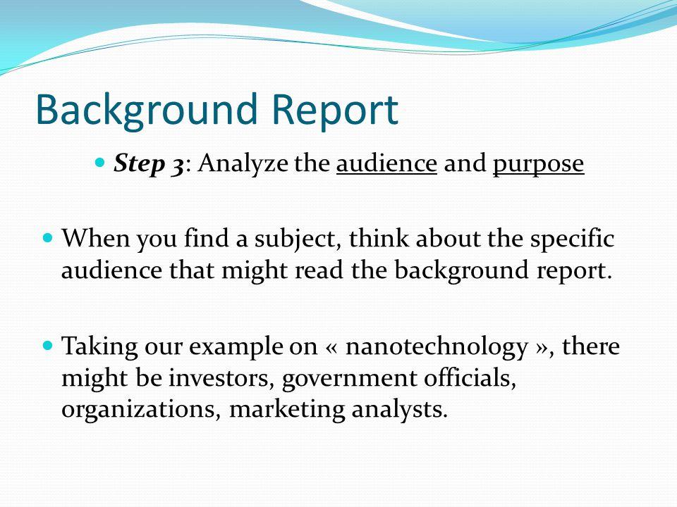 Step 3: Analyze the audience and purpose