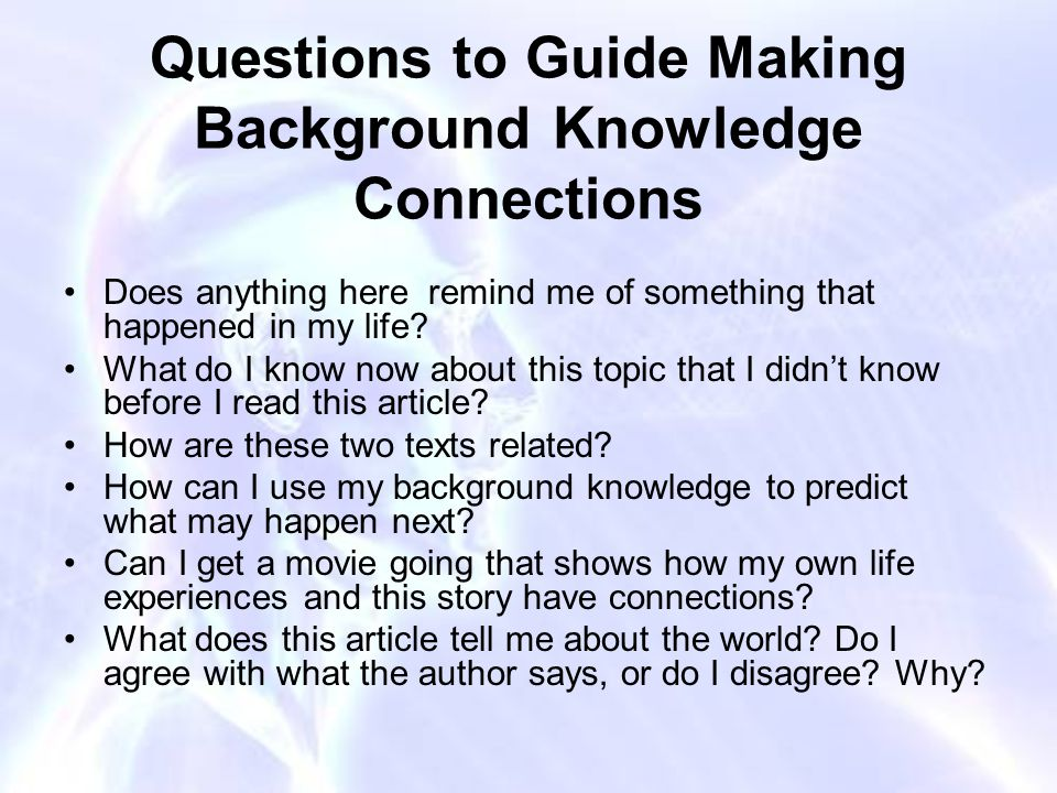 Questions to Guide Making Background Knowledge Connections