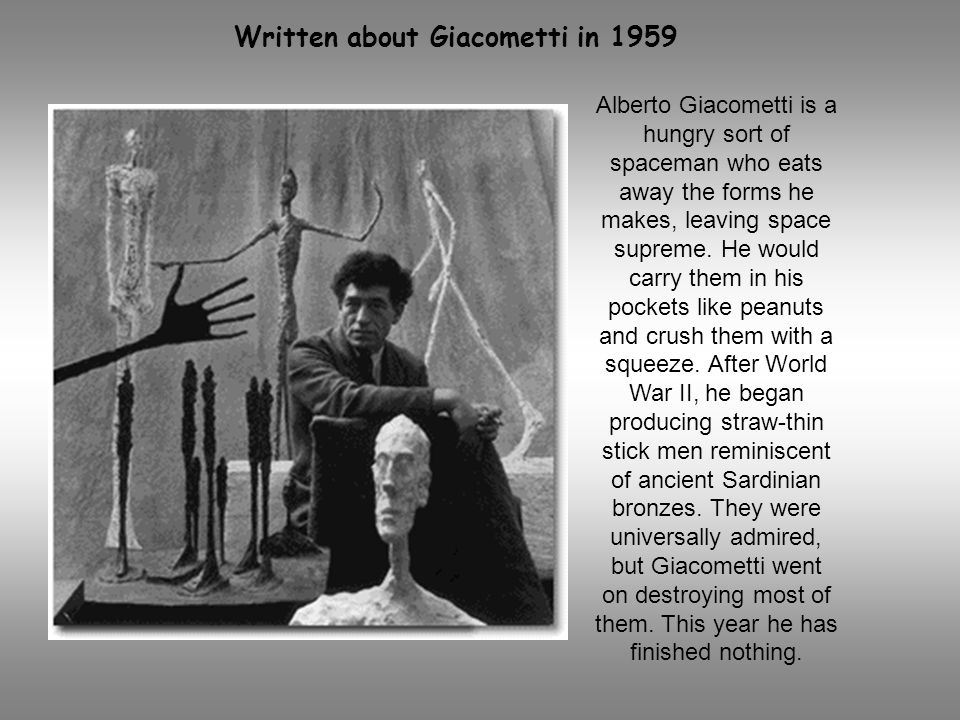 Written about Giacometti in 1959
