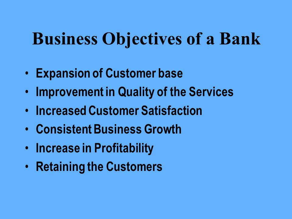 Business Objectives of a Bank