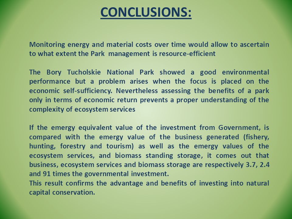CONCLUSIONS: Monitoring energy and material costs over time would allow to ascertain to what extent the Park management is resource-efficient.