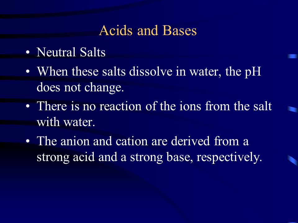 Acids and Bases Neutral Salts