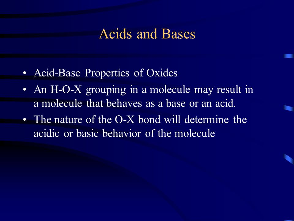 Acids and Bases Acid-Base Properties of Oxides