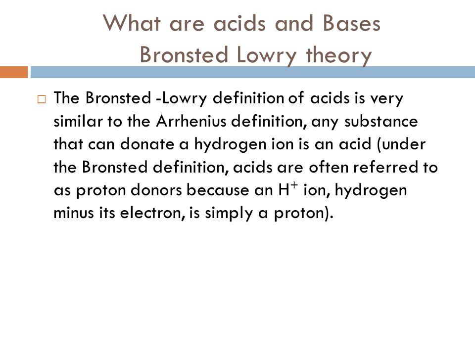 What are acids and Bases Bronsted Lowry theory