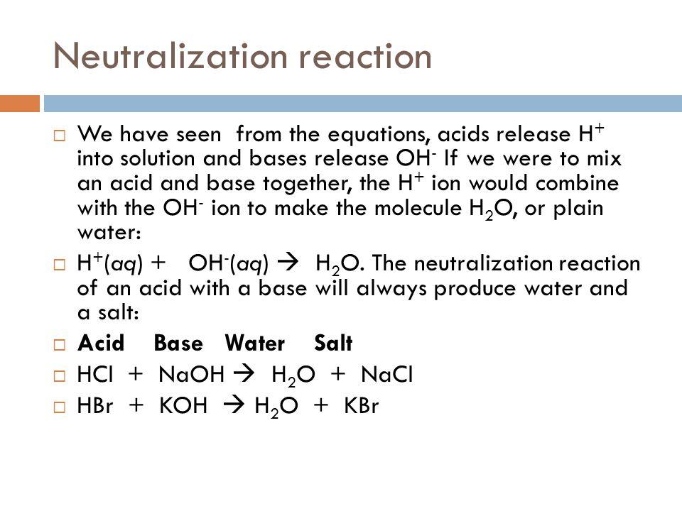 Neutralization reaction