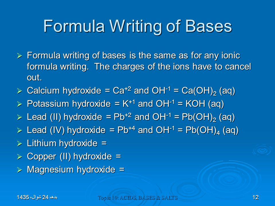 Formula Writing of Bases