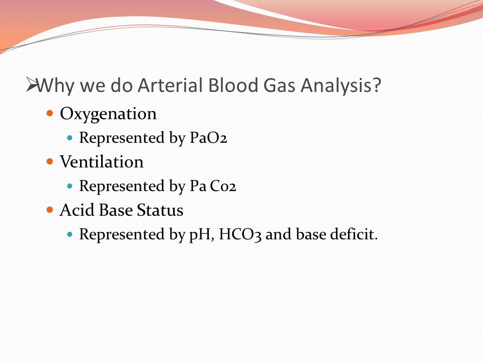 Why we do Arterial Blood Gas Analysis